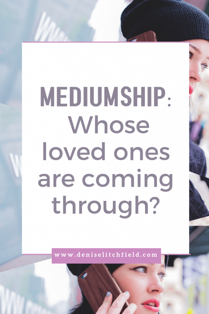 Whose loved ones are they anyway, in mediumship?
