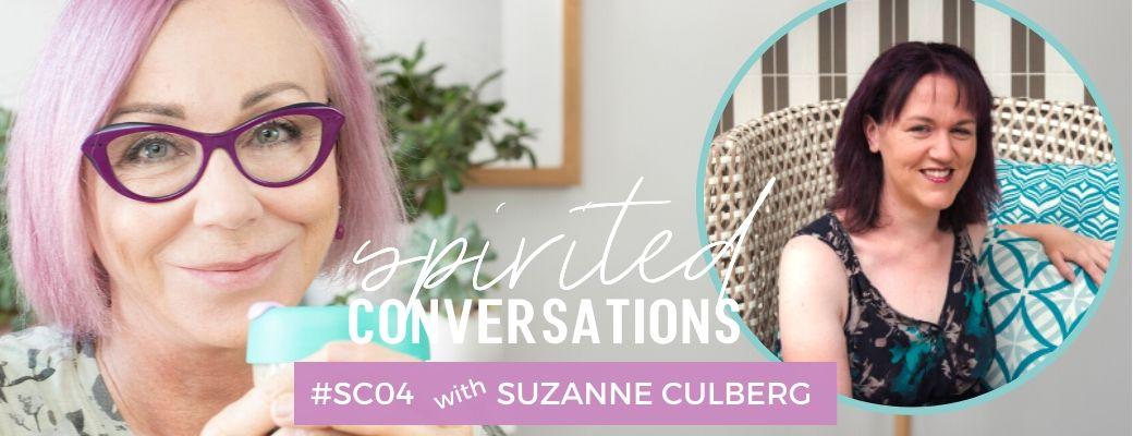 Spirited Conversations 04: Suzanne Culberg