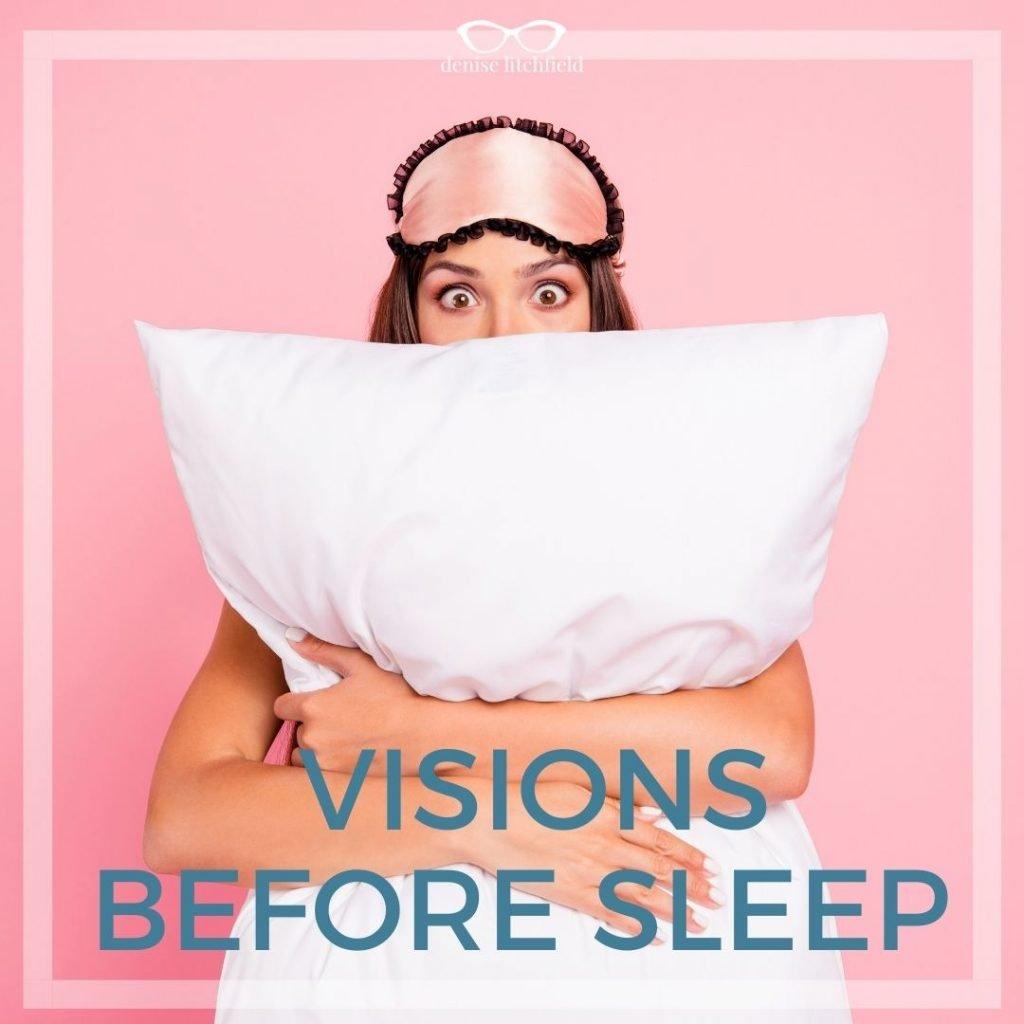 visions before sleep